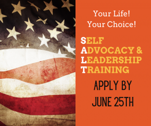 Graphic text reads: Self Adovcacy and Leadership Training. Apply by June 25th